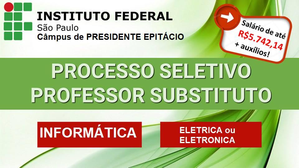 ABERTURA DE INSCRIÇÕES para PROCESSO SELETIVO SIMPLIFICADO PARA PROFESSOR SUBSTITUTO