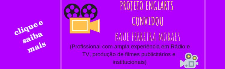 Projeto EnglArts promoveu encontro de estudantes com profissional da área de audiovisual